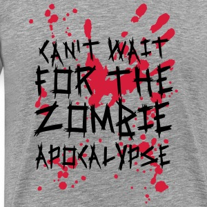 Can't wait for the Zombie Apocalypse Langarmshirts - Männer Premium T-Shirt