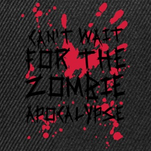 Can't wait for the Zombie Apocalypse T-Shirts - Snapback Cap