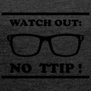 Watch out - TTIP Bags & Backpacks - Women's T-shirt with rolled up sleeves