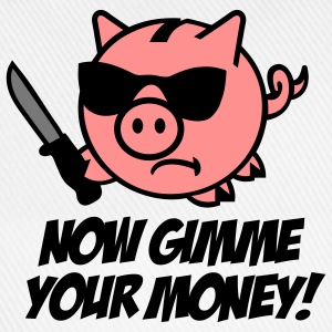 Now gimme your money - Spaarvarken Shirts - Baseballcap