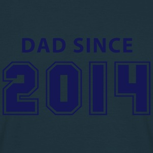 DAD since 2014 Hoodies & Sweatshirts - Men's T-Shirt