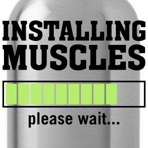 Installing Muscles (Please Wait) T-Shirts - Water Bottle
