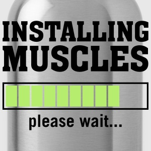 Installing Muscles (Please Wait) T-shirts - Drinkfles