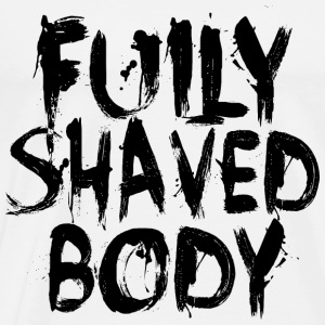 Fully Shaved Body Black Tops - Männer Premium T-Shirt