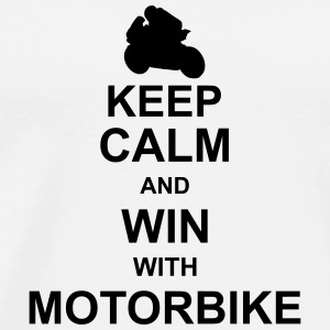 keep_calm_and_win_with_motorbyke_g1 Shirts - Mannen Premium T-shirt