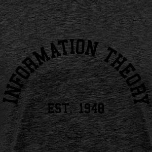 Information Theory - Est. 1948 (Half-Circle) Hoodies & Sweatshirts - Men's Premium T-Shirt