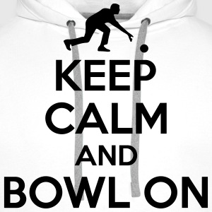Bowling: Keep calm and bowl on T-Shirts - Men's Premium Hoodie
