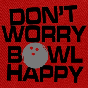 Don't worry bowl happy T-Shirts - Snapback Cap