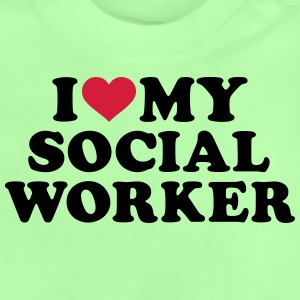 I love my Social Worker T-Shirts - Baby T-Shirt