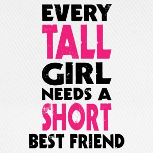 (TALL GIRL - SHORT GIRL) BFF T-Shirts - Baseball Cap