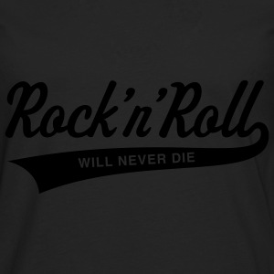 Rock 'n' Roll will never die T-Shirts - Men's Premium Longsleeve Shirt