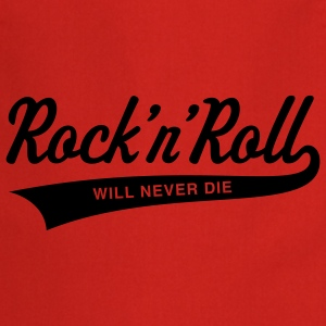 Rock 'n' Roll will never die Tops - Cooking Apron