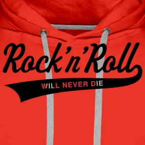 Rock 'n' Roll will never die Tops - Männer Premium Hoodie