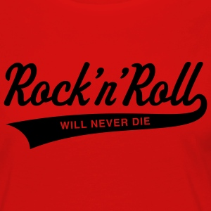 Rock 'n' Roll will never die Tops - Frauen Premium Langarmshirt