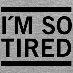 I´m So Tired T-skjorter - Premium langermet T-skjorte for menn