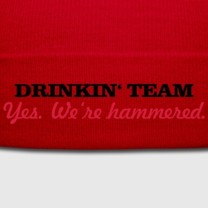 drinkin' team - yes. we're hammered (2c) T-Shirts - Winter Hat