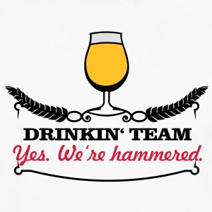 drinkin' team - yes. we're hammered (2c) T-Shirts - Men's Premium Longsleeve Shirt