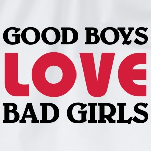Good boys love bad girls T-Shirts - Drawstring Bag