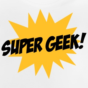 Super Geek T-Shirts - Baby T-Shirt