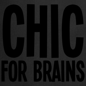 CHIC For Brains T-Shirts - Cooking Apron