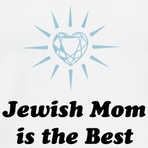 Jewish Mom is the Best - Männer Premium T-Shirt