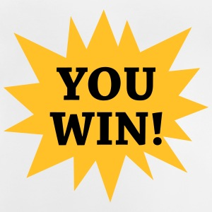 You win ! T-Shirts - Baby T-Shirt
