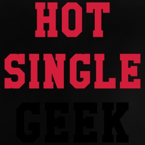 Hot Single Geek Magliette - Maglietta per neonato