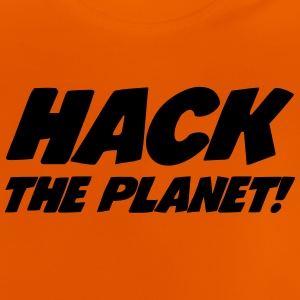 Hack the Planet ! Shirts - Baby T-Shirt