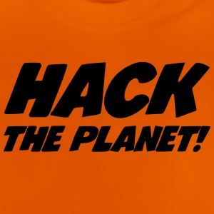 Hack the Planet ! T-shirts - Baby T-shirt