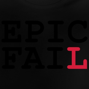 Epic Fail T-Shirts - Baby T-Shirt