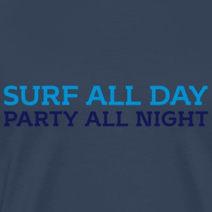 Surf all day Party all night - Männer Premium T-Shirt
