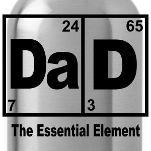 DAD-THE ESSENTIAL ELEMENT T-Shirts - Water Bottle