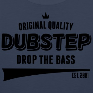 Original Dubstep - Drop The Bass Magliette - Canotta premium da uomo