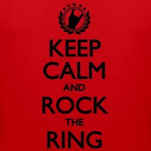 Keep Calm And Rock The Ring, Festival Shirt T-Shirts - Männer Premium Tank Top