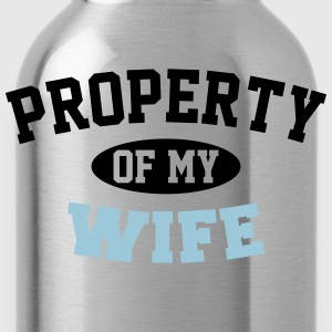 Property Of My Wife T-Shirts - Water Bottle