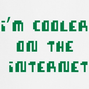 I'm Cooler On The Internet T-Shirts - Cooking Apron