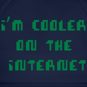 I'm Cooler On The Internet T-Shirts - Baseball Cap