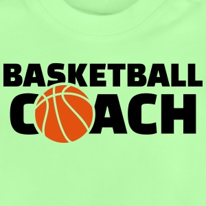 Basketball coach T-Shirts - Baby T-Shirt
