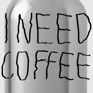 I Need Coffee T-shirts - Drikkeflaske