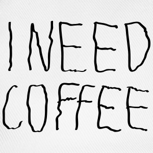 I Need Coffee T-skjorter - Baseballcap