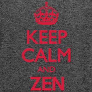 Keep Calm and Zen T-Shirts - Women's Tank Top by Bella