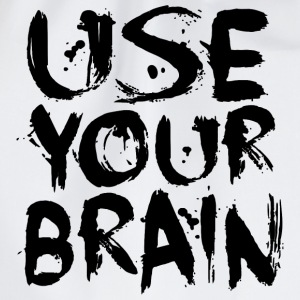Use Your Brain - Black T-Shirts - Turnbeutel