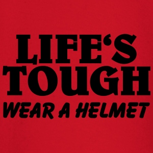 Life's tough-wear a helmet T-shirts - T-shirt