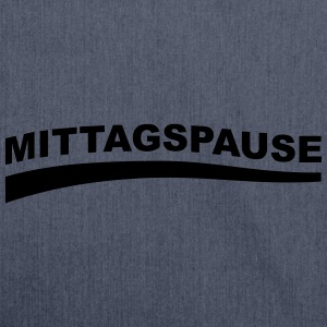 Mittagspause - Pause T-Shirts - Schultertasche aus Recycling-Material