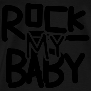 Rock my Baby Shirts - Mannen Premium T-shirt