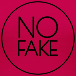 No Fake Tops - Frauen Premium T-Shirt