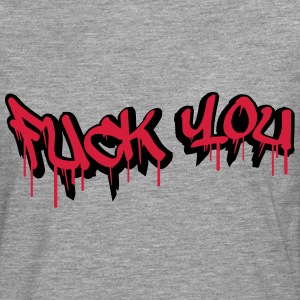 Fuck You Graffiti Design T-Shirts - Männer Premium Langarmshirt