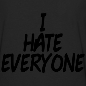 I hate everyone T-Shirts - Men's Premium Longsleeve Shirt