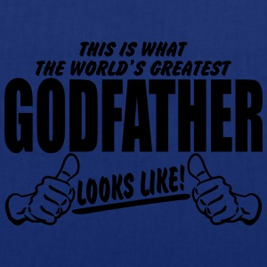 Worlds Greatest GodFather Looks Like T-Shirts - Tote Bag