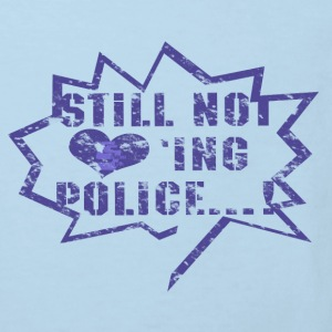 Not loving Police - T-shirt Bio Enfant